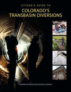 Citizen's Guide to Colorado's Transbasin Diversions, Bundle of 10