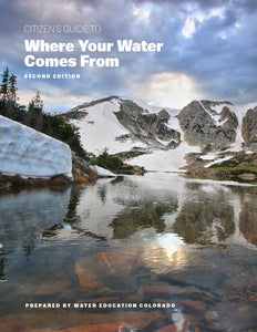 Citizen's Guide to Where Your Water Comes From, 2nd edition