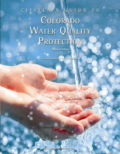 Citizen's Guide to Colorado Water Quality Protection, Bundle of 10