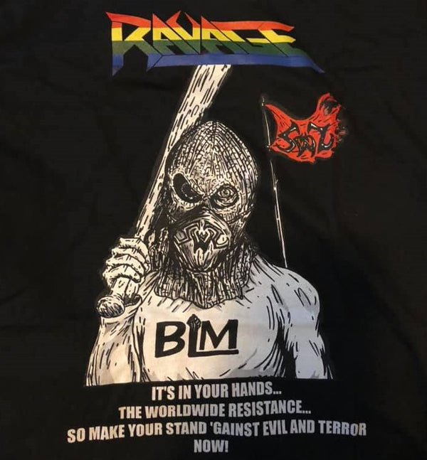 RAVAGE BLM Tshirt - 100% Donated