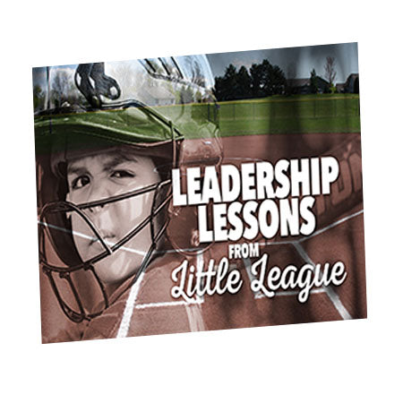 Leadership Lessons From Little League