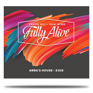 Fully Alive - Fresh Oil New Wine 2019