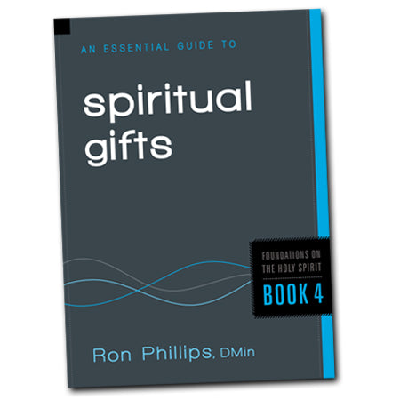 An Essential Guide to Spiritual Gifts