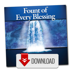 Fount Of Every Blessing - MP3
