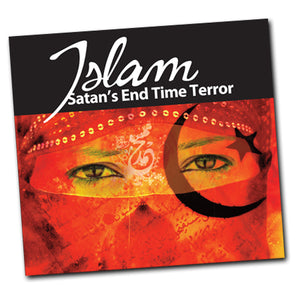 Islam: Satan's End Time Terror
