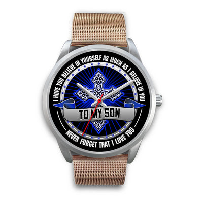 To My Son - Never Forget Watch