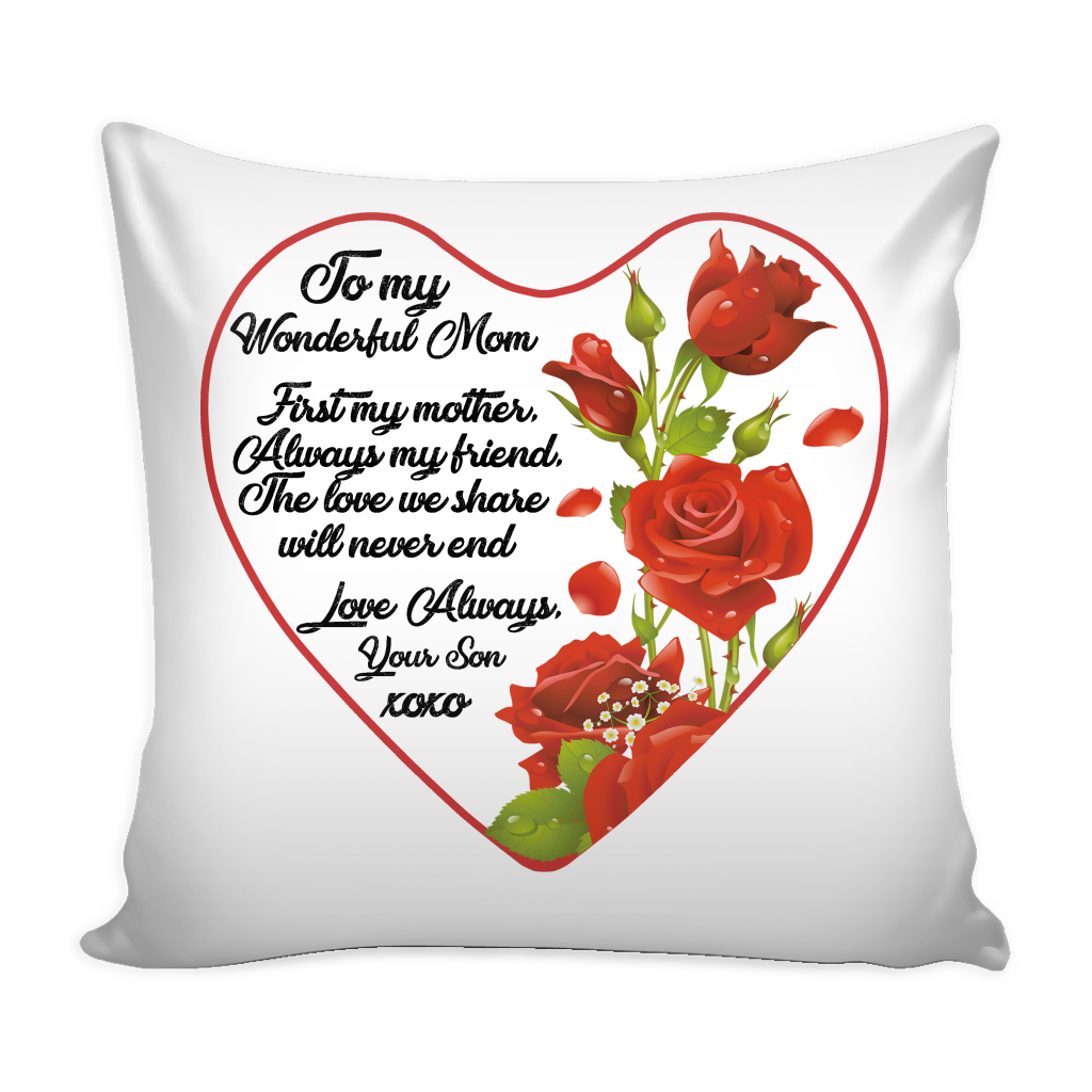 To My Wonderdul Mom - Love Pillow