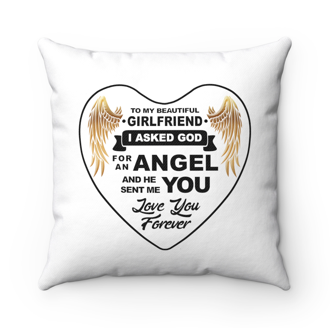 To My Girlfriend - God Sent Me You Pillow