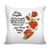 Daughter Love Pillow