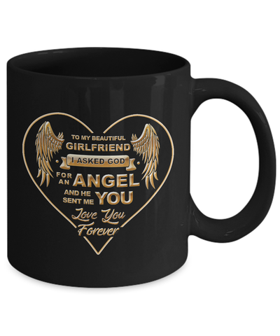 To My Girlfriend - God Sent Me You Mug!