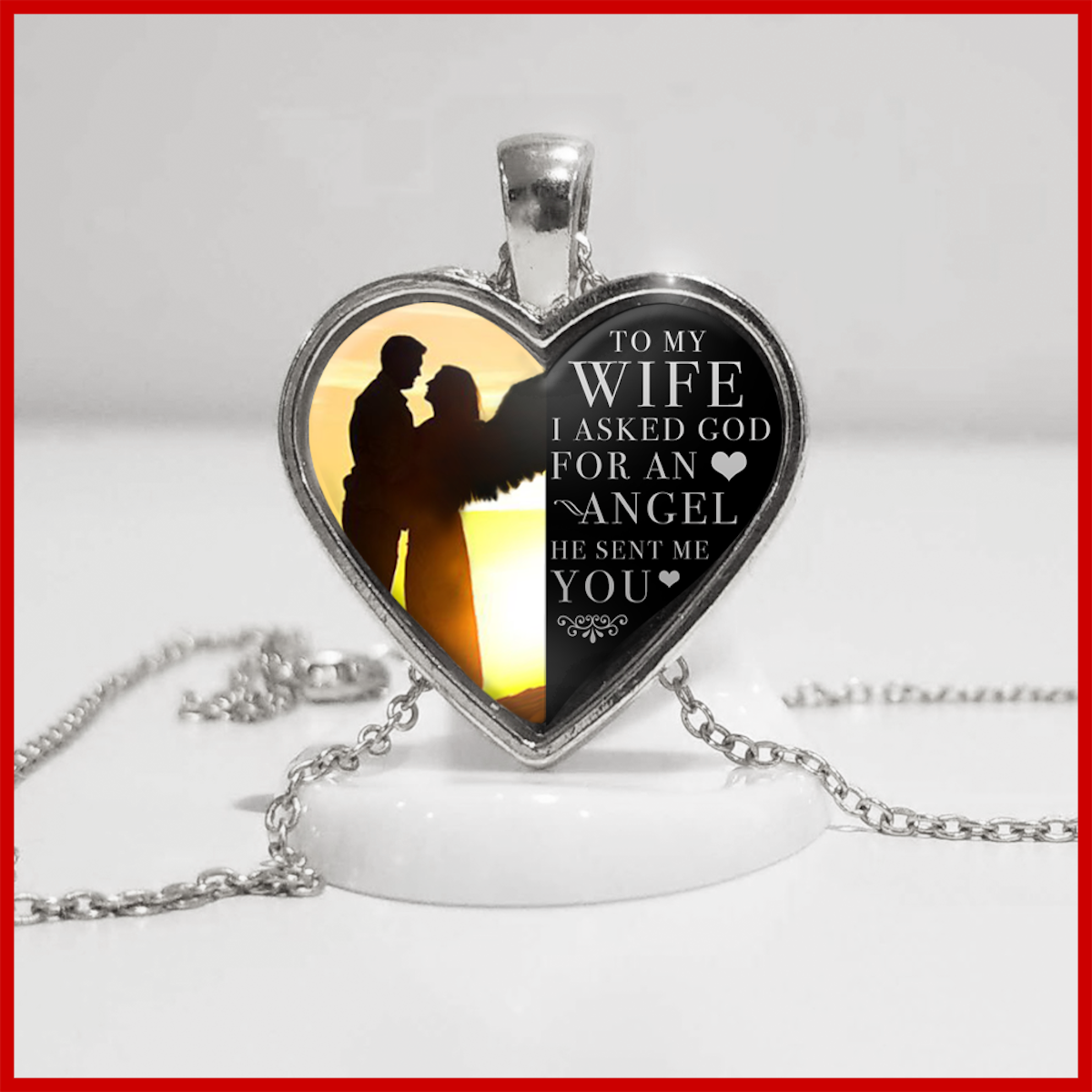 To My Wife - God Sent Me You - Silver Necklace