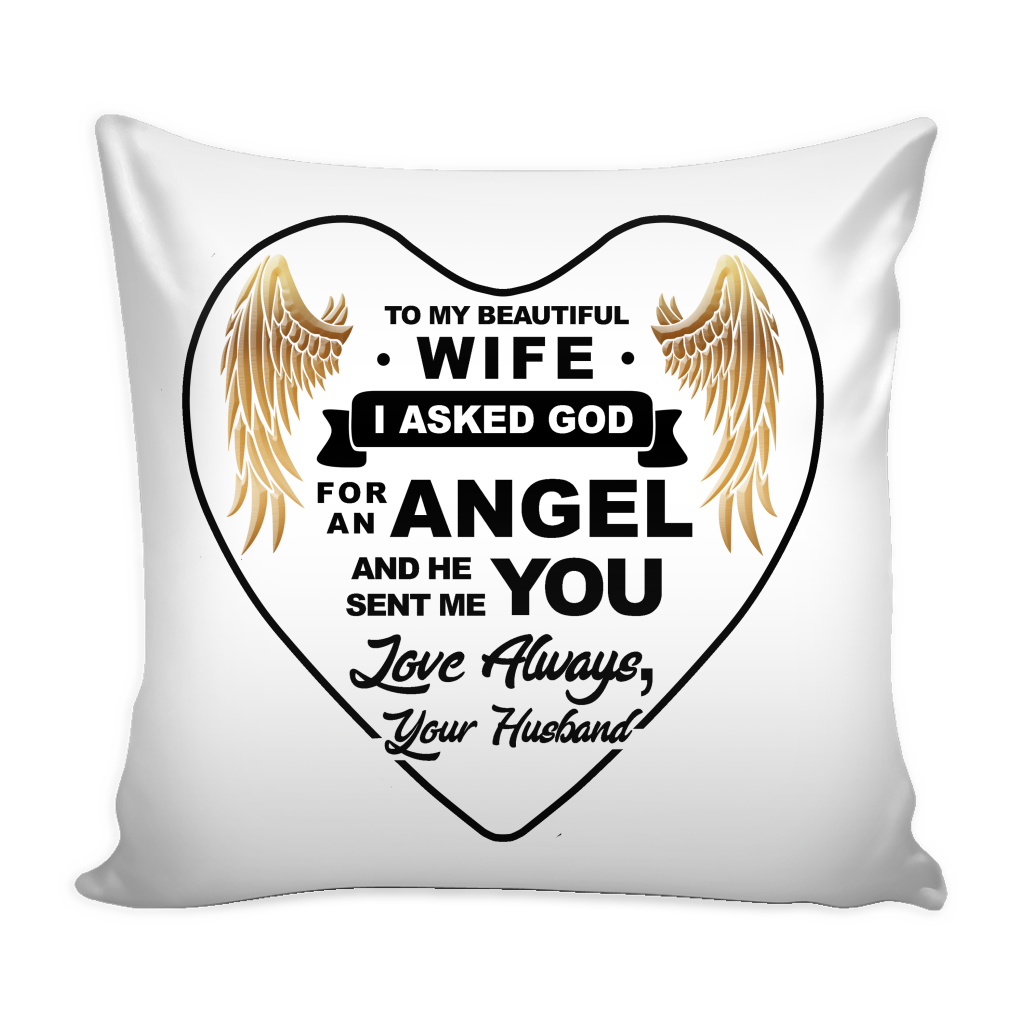 GOD SENT MY WIFE PILLOW