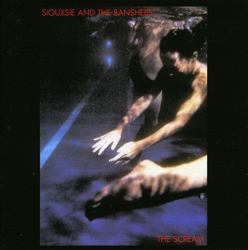 Siouxsie and the Banshees: Scream