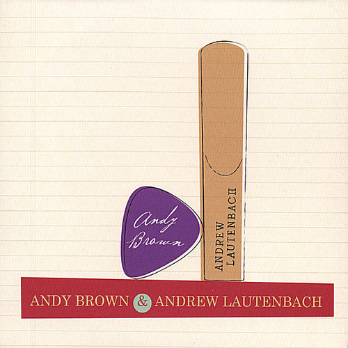 Andy Brown: Amdy Brown & Andrew Lautenbach