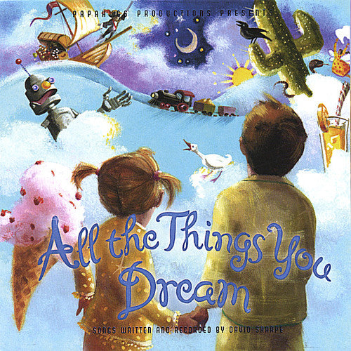 David Sharpe: All the Things You Dream