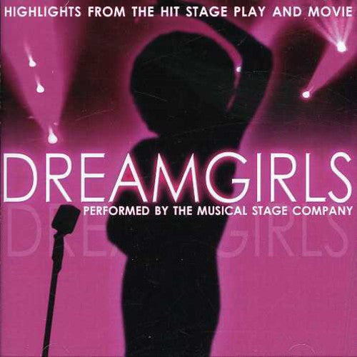 Dreamgirls: Dreamgirls: Musical Highlights From The Hit Stage Play and Movie