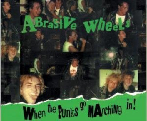 Abrasive Wheels: When the Punks Go Marching in