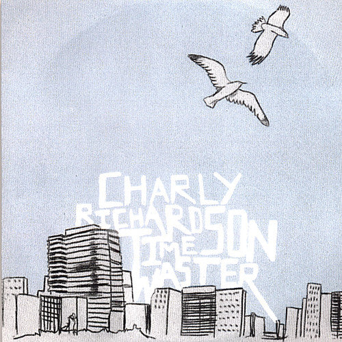 Charly Richardson: Time Waster