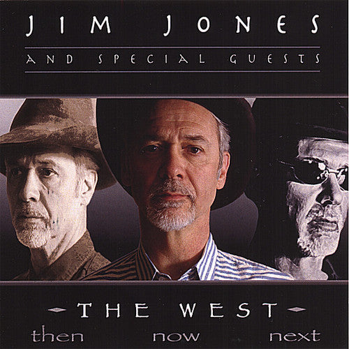 Jim Jones: West: Thennownext