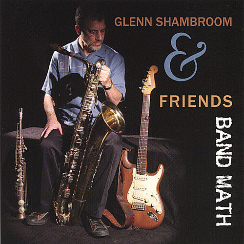 Glenn Shambroom: Band Math
