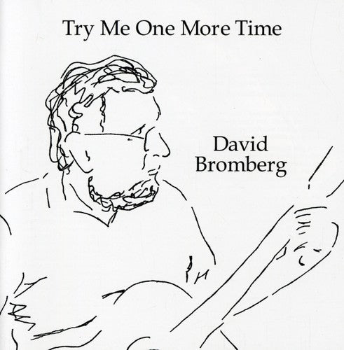 David Bromberg: Try Me One More Time