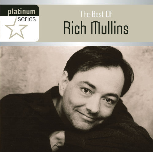 Rich Mullins: The Best Of: Platinum Series