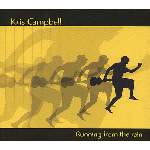 Kris Campbell: Running from the Rain