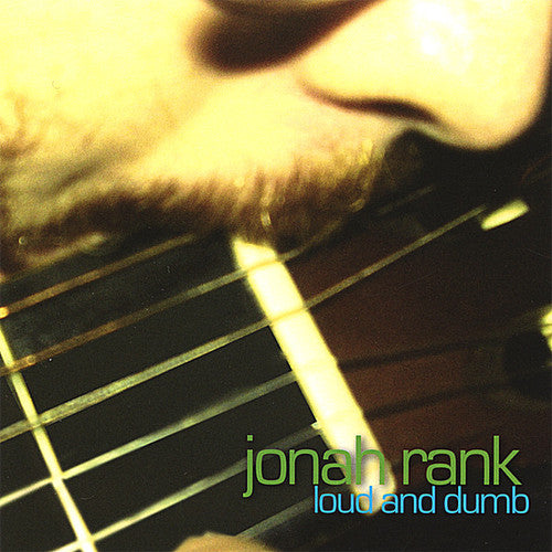 Jonah Rank: Loud & Dumb