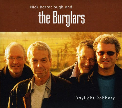 Nick Barraclough and the Burglers: Daylight Robbery