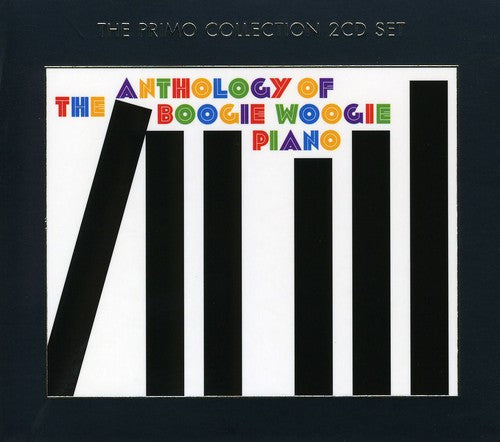 Various Artists: The Anthology Of Boogie Woogie Piano