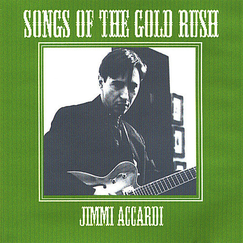 Jimmi Accardi: Songs of the Gold Rush
