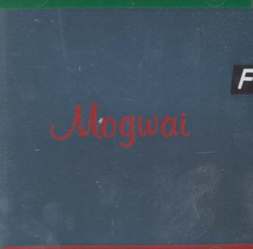 Mogwai: Happy Songs For Happy People