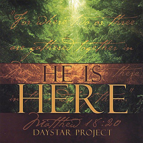 The Daystar Project: He Is Here