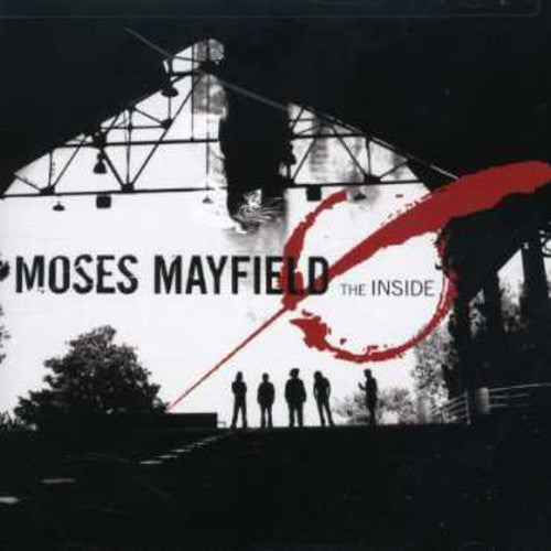 Moses Mayfield: The Inside