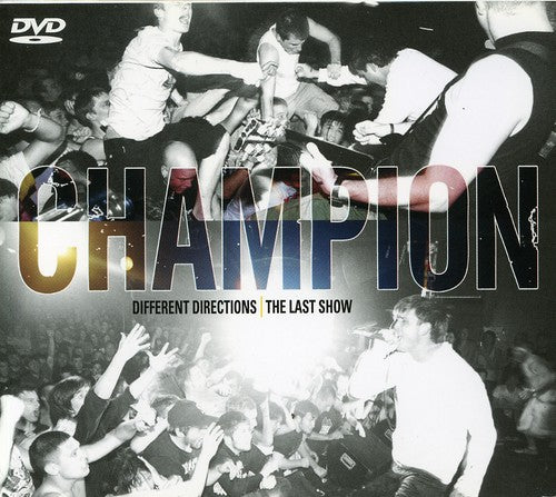 Champion: Different Directions / the Last Show