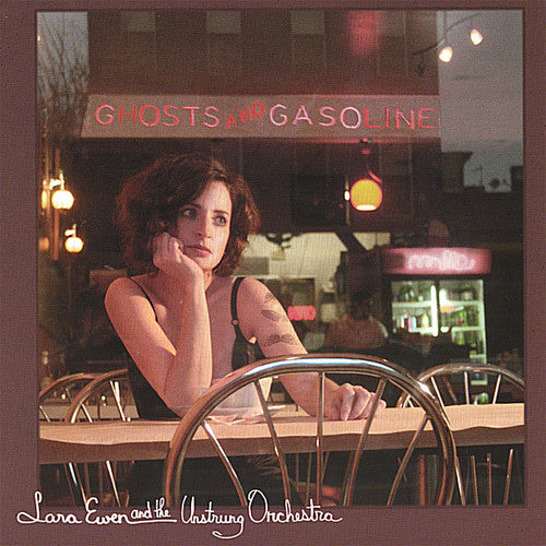 Lara Ewen: Ghosts & Gasoline