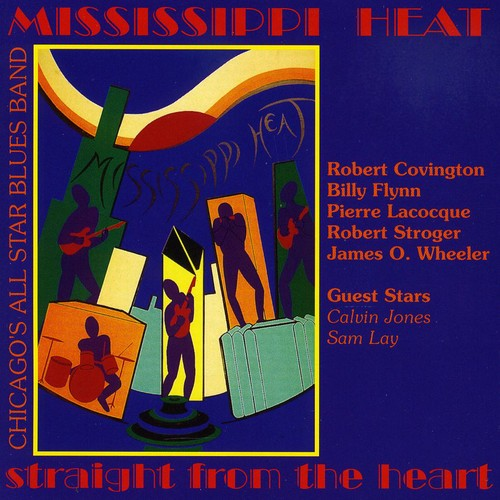 Mississippi Heat: Straight from the Heart