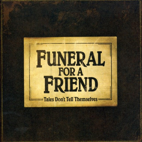 Funeral for a Friend: Tales Don't Tell Themselves