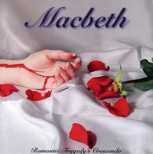Macbeth: Romantic Tragedys