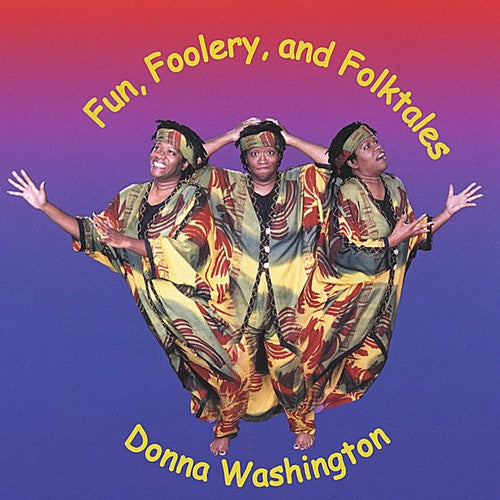 Donna L. Washington: Fun Foolery & Folktales