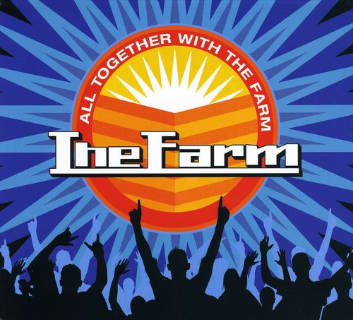 The Farm: All Together Now with the Farm