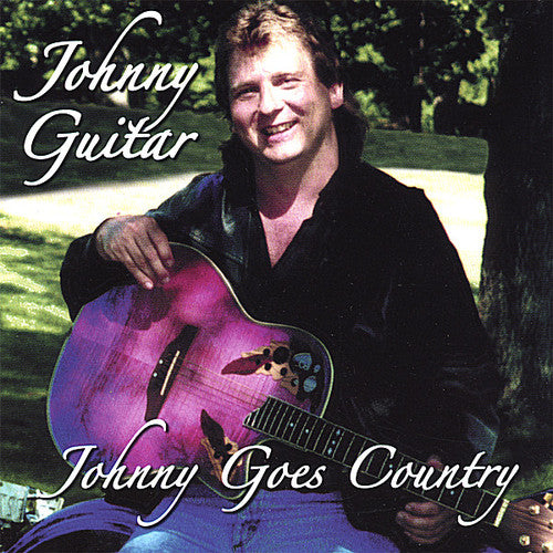 Johnny Guitar: Johnny Goes Country