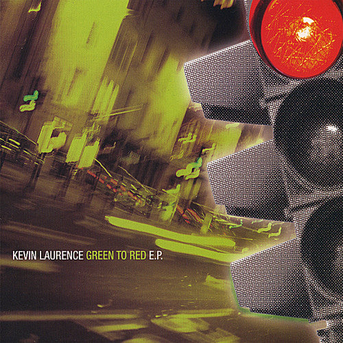 Kevin Laurence: Green to Red EP