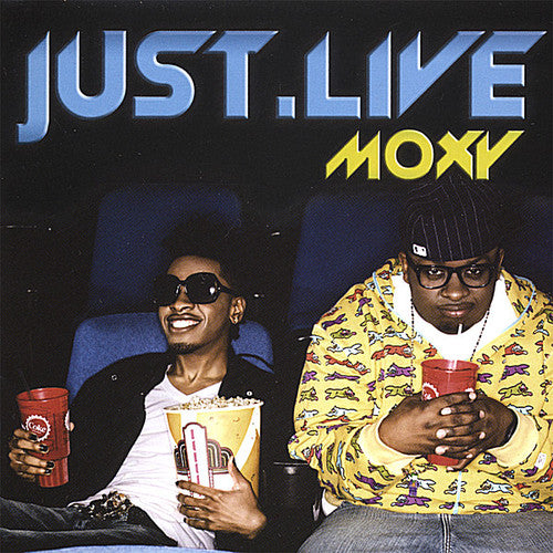 Just.Live: Moxy