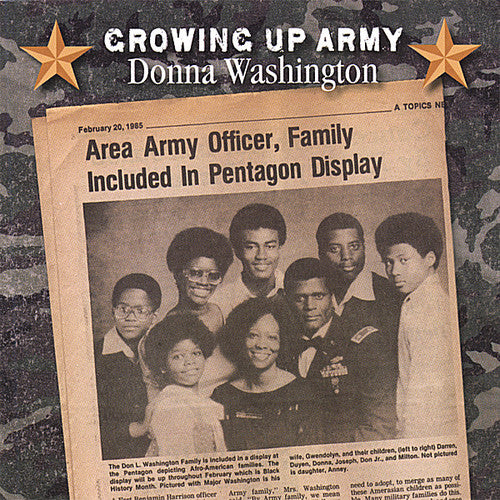 Donna Washington: Growing Up Army
