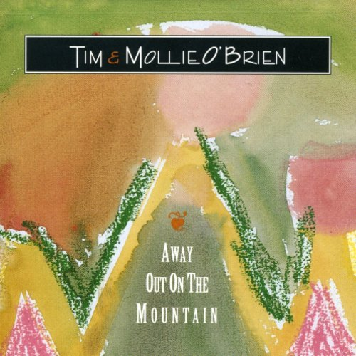 Tim O'Brien: Away Out on the Mountain