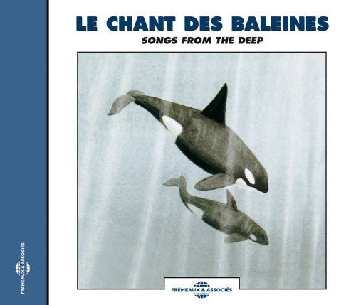 Sounds of Nature: Recordings Of Whale Sounds: Songs From The Deep