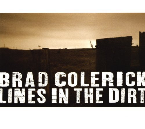 Brad Colerick: Lines in the Dirt