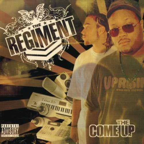 The Regiment: Come Up