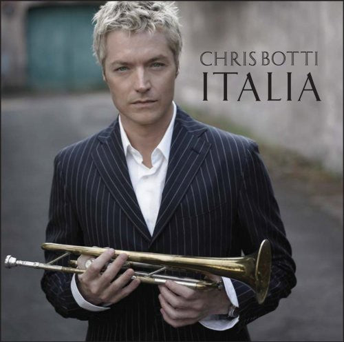 Chris Botti: Italia